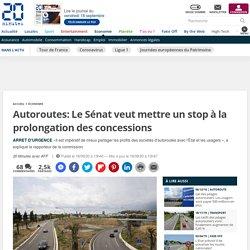 Autoroutes: Le Sénat veut mettre un stop à la prolongation des concessions