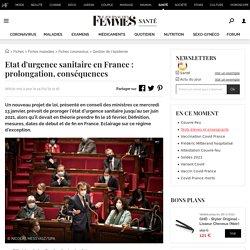 Etat d'urgencesanitaireen France: prolongation, conséquences