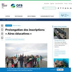 Prolongation des inscriptions «Aires éducatives»