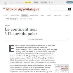 Le continent noir à l'heure du polar par Hubert Prolongeau - monde-diplomatique.fr