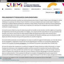 Prolongement et ressources complémentaires- CLEMI
