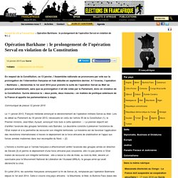 Opération Barkhane: le prolongement de l'opération Serval en violation de la Constitution