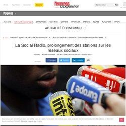 La Social Radio, prolongement des stations sur les réseaux sociaux
