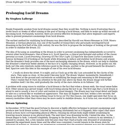 Prolonging Lucid Dreams