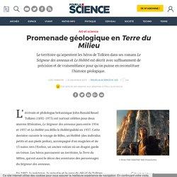 Promenade géologique en Terre du Milieu