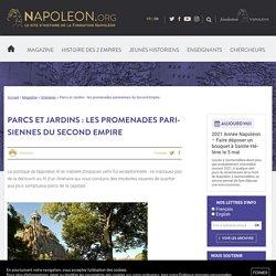 Parcs et Jardins : les promenades parisiennes du Second Empire - napoleon.org