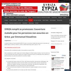 SYRIZA remplit se promesses: Couverture maladie pour les personnes non assurées en Grèce ,par Emmanuel Kosadinos