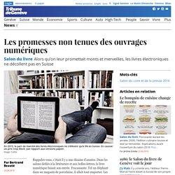 Salon du livre: Les promesses non tenues des ouvrages numériques - News: Standard
