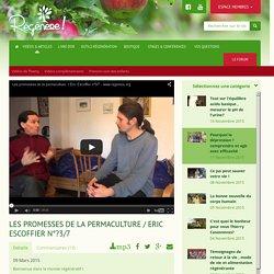 Les promesses de la permaculture / Eric Escoffier n°?3/7