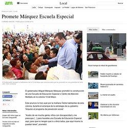Promete Márquez Escuela Especial - Periódico am
