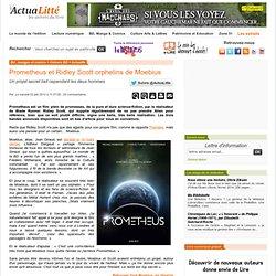Ridley Scott : Moebius, un peu parrain de Prometheus
