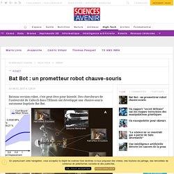 Bat Bot : le robot chauve-souris prometteur - Sciencesetavenir.fr