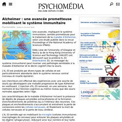 Alzheimer: une avancée prometteuse mobilisant le système immunitaire