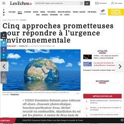Cinq approches prometteuses pour répondre à l'urgence environnementale, Actualités
