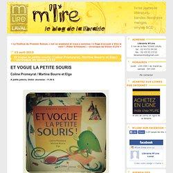 Et vogue la petite souris !(Coline Promeyrat, Martine Bourre et Elga) - chronique de Simon #133 : Librairie M'Lire
