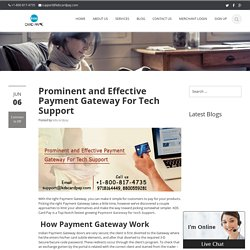 Prominent and Effective Payment Gateway For Tech Support