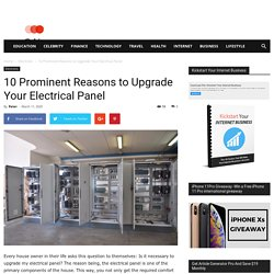10 Prominent Reasons to Upgrade Your Electrical Panel