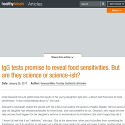 IgG tests promise to reveal food sensitivities. But are they science or science-ish?