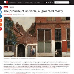 The promise of universal augmented reality