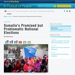 Somalia's Promised but Problematic National Elections