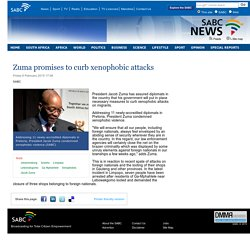 Zuma promises to curb xenophobic attacks:Friday 6 February 2015