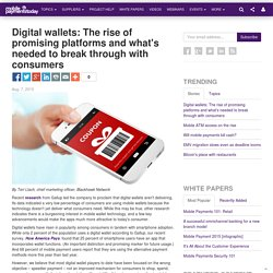 Digital wallets: The rise of promising platforms and what's needed to break through with consumers
