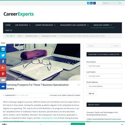 Promising Prospects For These 7 Business Specialization Careers