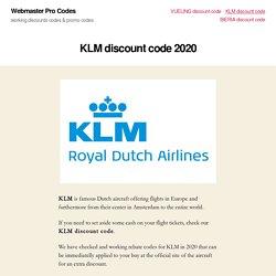 KLM promo code 15% off 2020 - Webmaster Pro Codes