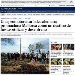 Una promotora turística alemana promociona Mallorca como un destino de fiestas etílicas y desenfreno