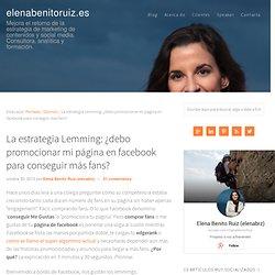 Promocionar tu página en facebook para conseguir más fans — elenabenitoruiz.es