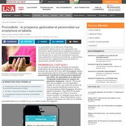 Promodéclic : le prospectus géolocalisé - LSA