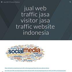 jual web traffic jasa visitor jasa traffic website indonesia