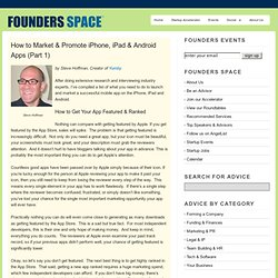 How to Market & Promote iPhone, iPad & Android Apps (Part 1) | Founders Space