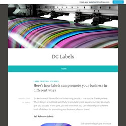 Here's how labels can promote your business in different ways – DC Labels