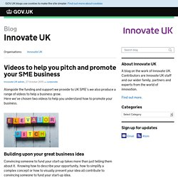 Videos to help you pitch and promote your SME business