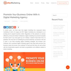 Promote Your Business Online with a Digital Marketing Agency