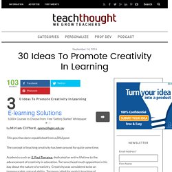 30 Ideas To Promote Creativity In Learning