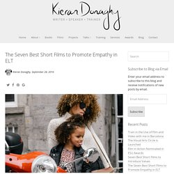 The Seven Best Short Films to Promote Empathy in ELT - Kieran Donaghy