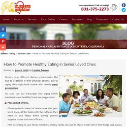 How to Promote Healthy Eating in Senior Loved Ones