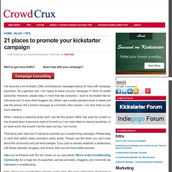 Crowdfunding News and Tips 21 places to promote your kickstarter campaign