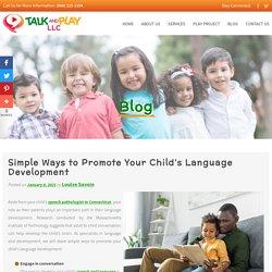 Simple Ways to Promote Your Child's Language Development