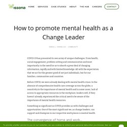 How to promote mental health as a Change Leader