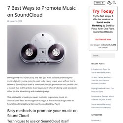 7 Best Ways To Promote Music On SoundCloud