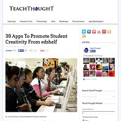 39 Apps to Promote Student Creativity from edshelf