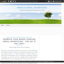 Promote Your Brand Through Aerial Advertising - The Sky Is The Limit! - Arnold Aerial Advertising