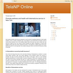 TelaNP Online: Promote wellness and health with telemedicine service in New York