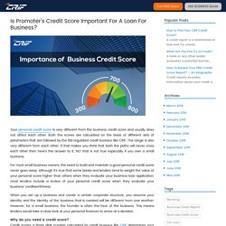 Is Promoter's Credit Score Important For A Loan For Business?