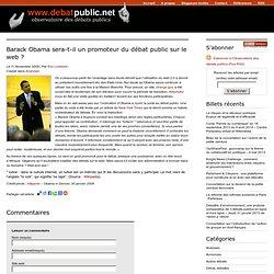 2008/11/11 Barack Obama sera-t-il un promoteur du débat public sur le web ?