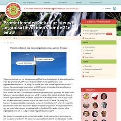 Promotieonderzoek naar nieuwe organisatievormen voor de 21e eeuw