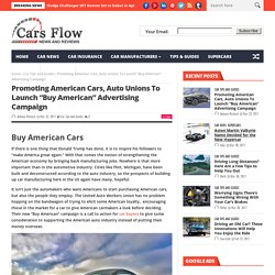 "Promoting American Cars, Auto Unions To Launch ""Buy American"" Advertising Campaign"